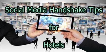 Social Media Handshake Tips for Hotels