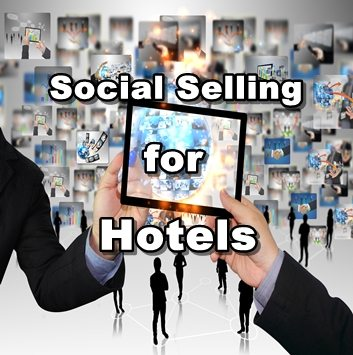 Social Selling for Hotels