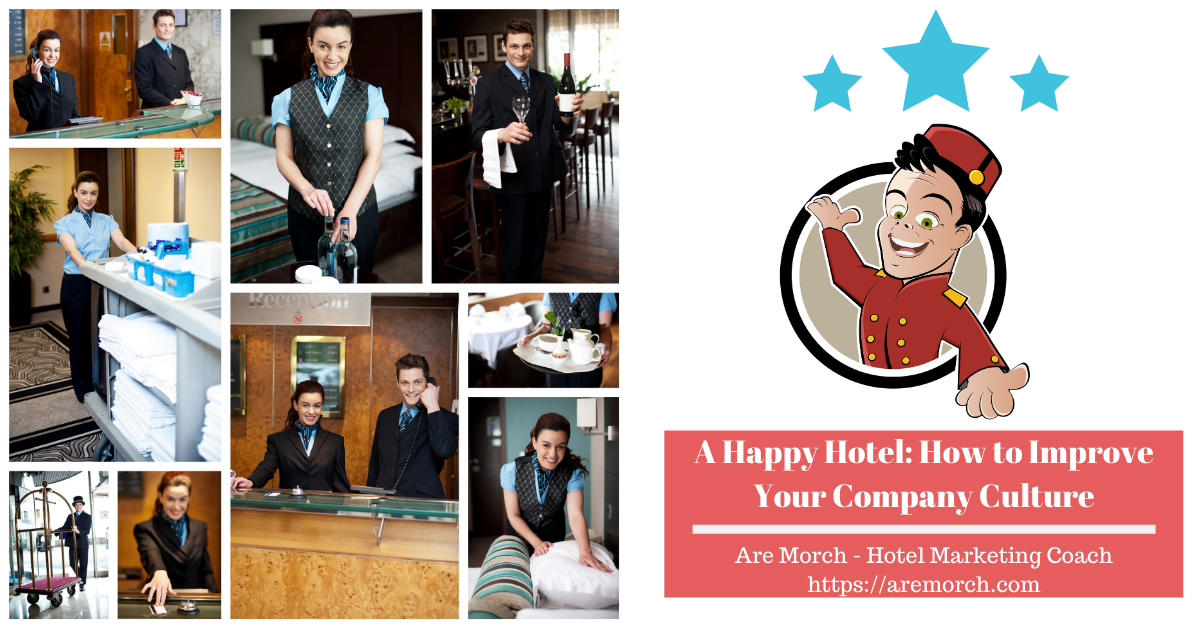 A Happy Hotel: How to Improve Your Company Culture