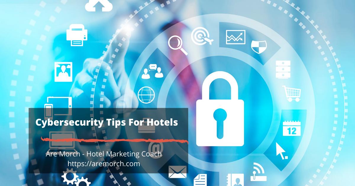 Conseils de cybersécurité pour les hôtels