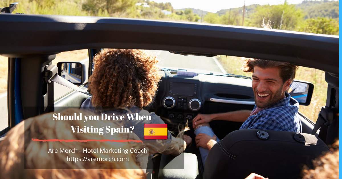 Should you Drive When Visiting Spain?